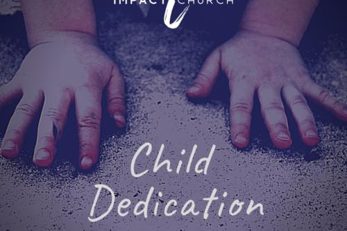 Child Dedication Service